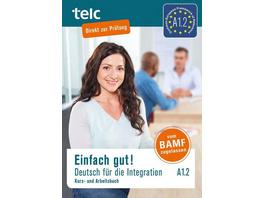 Einfach gut! Deutsch für die Integration A1.2